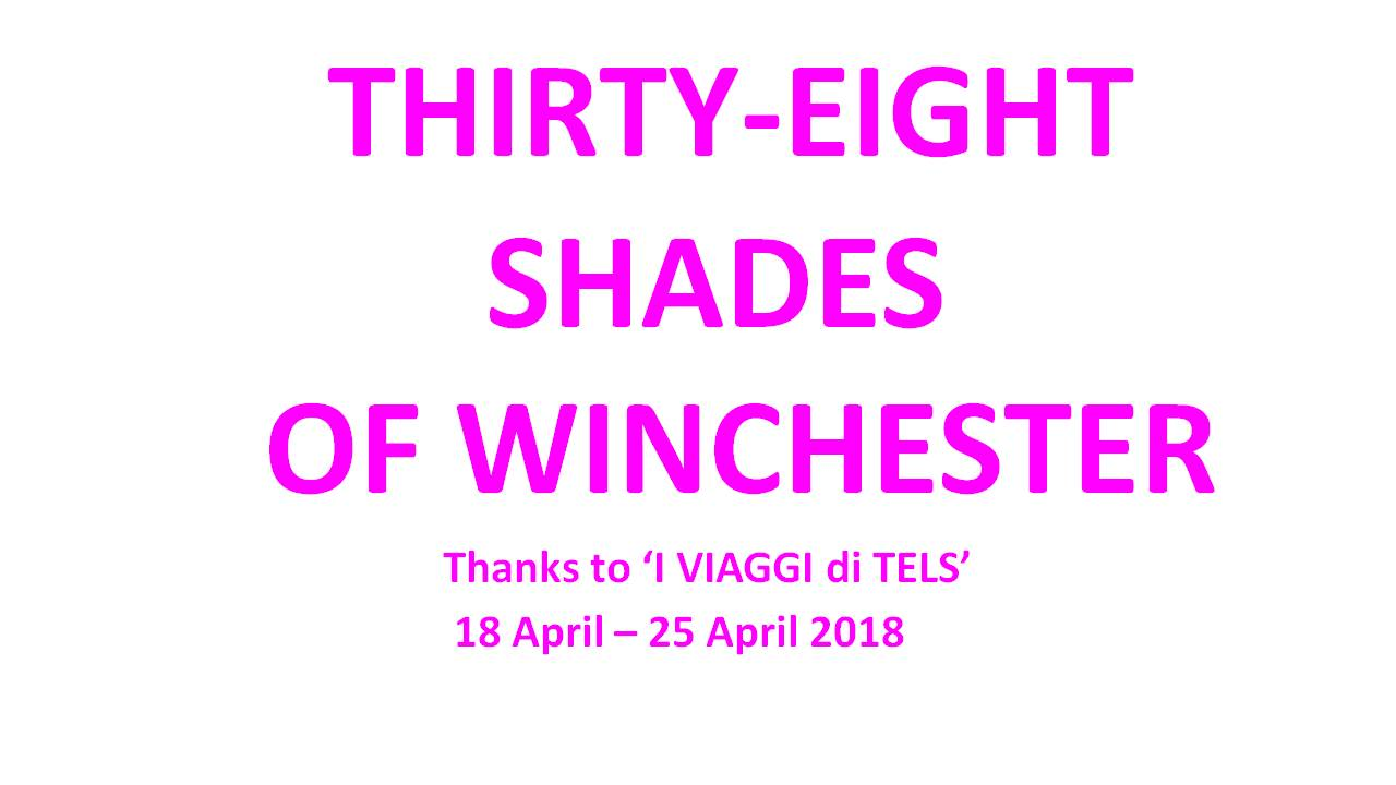 Tthirty eight shades of Winchester